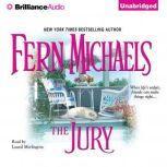 The Jury, Fern Michaels