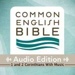 CEB Common English Bible Audio Edition with music - 1 and 2 Corinthians, Common English Bible