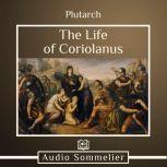 The Life of Coriolanus, Plutarch