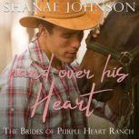 Hand Over His Heart a Sweet Marriage of Convenience series, Shanae Johnson
