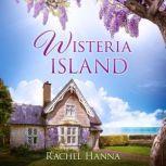 Wisteria Island, Rachel Hanna