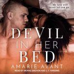 Devil in Her Bed, Amarie Avant
