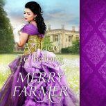 A Place to Belong, Merry Farmer