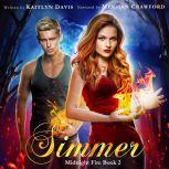 Simmer (Midnight Fire Book 2), Kaitlyn Davis