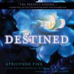 Destined, Aprilynne Pike