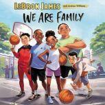 We Are Family, LeBron James