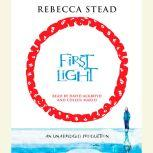 First Light, Rebecca Stead