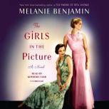 The Girls in the Picture, Melanie Benjamin