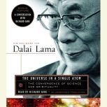 The Universe in a Single Atom The Convergence of Science and Spirituality, Dalai Lama