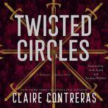 Twisted Circles, Claire Contreras