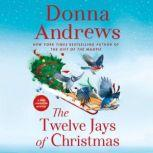 The Twelve Jays of Christmas A Meg Langslow Mystery, Donna Andrews