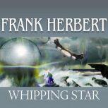 Whipping Star, Frank Herbert
