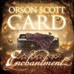 Enchantment, Orson Scott Card
