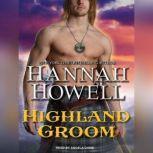 Highland Groom, Hannah Howell