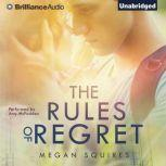 The Rules of Regret, Megan Squires