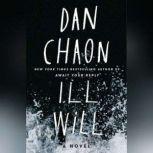 Ill Will, Dan Chaon