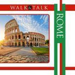 Walk and Talk Rome, Anya Shetterly
