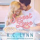 Sweet Love, K.C. Lynn