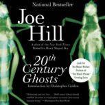 20th Century Ghosts, Joe Hill
