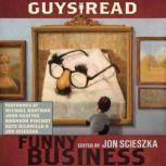 Guys Read: Funny Business, Jon Scieszka