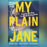 My Plain Jane, Cynthia Hand