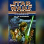 Star Wars: The Black Fleet Crisis: Shield of Lies Book 2, Michael P. Kube-Mcdowell