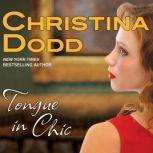 Tongue in Chic, Christina Dodd