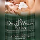 The Devil Wears Kilts, Suzanne Enoch