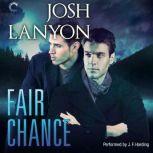 Fair Chance (All's Fair, #3), Josh Lanyon