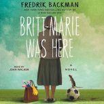 Britt-Marie Was Here, Fredrik Backman