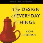 The Design of Everyday Things Revised and Expanded Edition, Don Norman