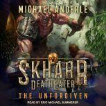 The Unforgiven, Michael Anderle