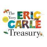 The Very Eric Carle Treasury The Very Busy Spider; The Very Quiet Cricket; The Very Clumsy Click Beetle; and The Very Lonely Firefly, Eric Carle