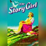 The Story Girl, L. M. Montgomery