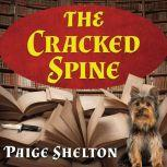 The Cracked Spine, Paige Shelton