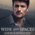 Wide Open Spaces, Aurora Rose Reynolds