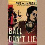 Ball Don't Lie, Matt de la PeA±a