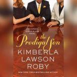 The Prodigal Son, Kimberla Lawson Roby
