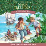 Magic Tree House #4: Pirates Past Noon, Mary Pope Osborne