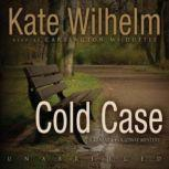 Cold Case A Barbara Holloway Mystery, Kate Wilhelm