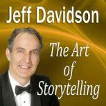 The Art of Storytelling Becoming a Memorable Speaker, Made for Success