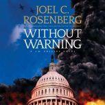 Without Warning, Joel C. Rosenberg