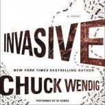 Invasive, Chuck Wendig