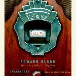 London Calling, Edward Bloor