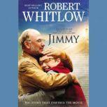 Jimmy, Robert Whitlow