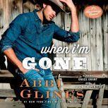 When I'm Gone A Rosemary Beach Novel, Abbi Glines
