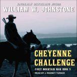 Cheyenne Challenge, William W. Johnstone