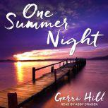 One Summer Night, Gerri Hill