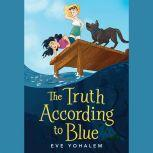 The Truth According to Blue, Eve Yohalem