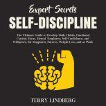 Expert Secrets – Self-Discipline, Terry Lindberg